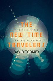 THE NEW TIME TRAVELERS by David Toomey