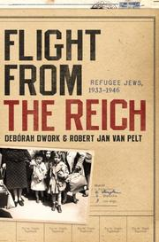 FLIGHT FROM THE REICH by Debórah Dwork