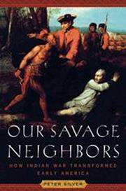OUR SAVAGE NEIGHBORS by Peter Silver