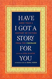 HAVE I GOT A STORY FOR YOU by Ezra Glinter