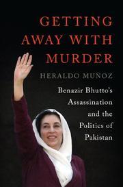GETTING AWAY WITH MURDER by Heraldo Muñoz