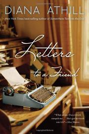 LETTERS TO A FRIEND by Diana Athill