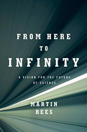 FROM HERE TO INFINITY by Martin Rees