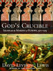 GOD'S CRUCIBLE by David Levering Lewis