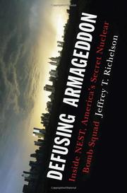 DEFUSING ARMAGEDDON by Jeffrey T. Richelson