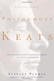 POSTHUMOUS KEATS by Stanley Plumly