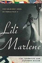LILI MARLENE by Liel Leibovitz