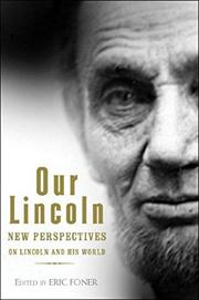 OUR LINCOLN by Eric Foner