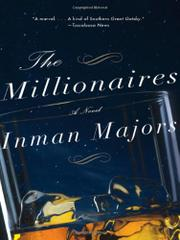 THE MILLIONAIRES by Inman Majors