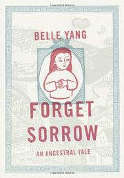 FORGET SORROW by Belle Yang