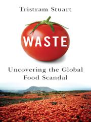 WASTE by Tristram Stuart