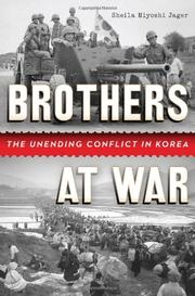 BROTHERS AT WAR by Sheila Miyoshi Jager