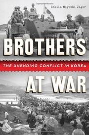 BROTHERS AT WAR by Sheila Miyoshi Jager
