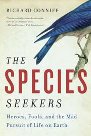 THE SPECIES SEEKERS by Richard Conniff