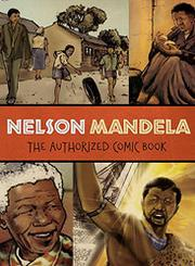 NELSON MANDELA by Nelson Mandela Foundation