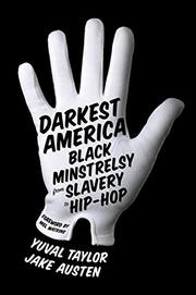 DARKEST AMERICA by Yuval Taylor