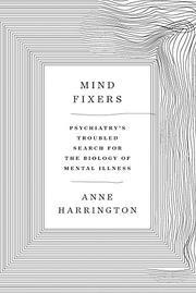 MIND FIXERS by Anne Harrington
