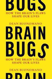 BRAIN BUGS by Dean Buonomano