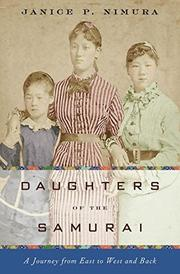 DAUGHTERS OF THE SAMURAI by Janice P. Nimura