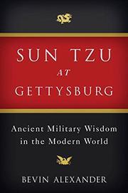 SUN TZU AT GETTYSBURG by Bevin Alexander