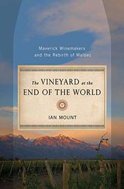 THE VINEYARD AT THE END OF THE WORLD by Ian Mount