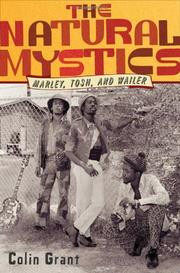 THE NATURAL MYSTICS by Colin Grant