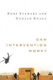CAN INTERVENTION WORK? by Rory Stewart