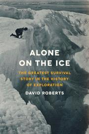 ALONE ON THE ICE by David Roberts