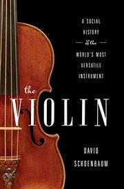 THE VIOLIN by David  Schoenbaum