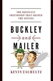 BUCKLEY AND MAILER by Kevin M. Schultz