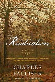 RUSTICATION by Charles Palliser