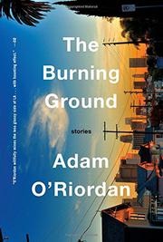 THE BURNING GROUND by Adam O'Riordan