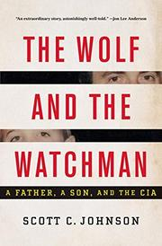 THE WOLF AND THE WATCHMAN by Scott C. Johnson