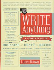 HOW TO WRITE ANYTHING by Laura Brown