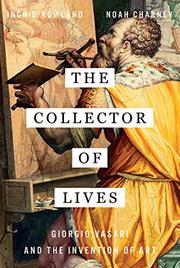 THE COLLECTOR OF LIVES by Ingrid D. Rowland