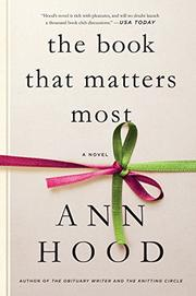 THE BOOK THAT MATTERS MOST by Ann Hood
