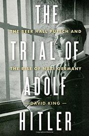 THE TRIAL OF ADOLF HITLER by David King