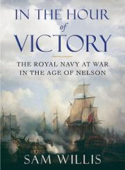 IN THE HOUR OF VICTORY by Sam Willis