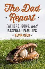 THE DAD REPORT by Kevin Cook