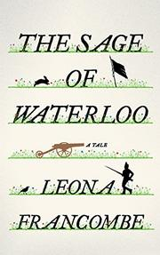 THE SAGE OF WATERLOO by Leona Francombe