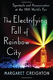 THE ELECTRIFYING FALL OF RAINBOW CITY by Margaret Creighton