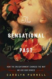 THE SENSATIONAL PAST by Carolyn Purnell