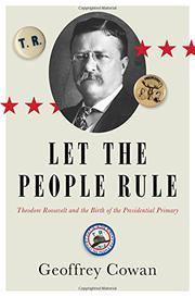LET THE PEOPLE RULE by Geoffrey Cowan