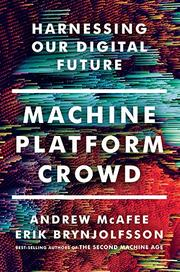 MACHINE, PLATFORM, CROWD by Andrew McAfee