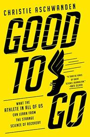 GOOD TO GO by Christie Aschwanden