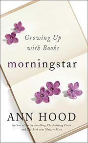 MORNINGSTAR by Ann Hood