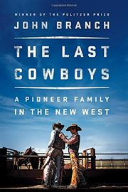 THE LAST COWBOYS by John Branch