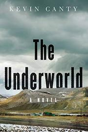 THE UNDERWORLD by Kevin Canty