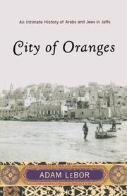 CITY OF ORANGES by Adam LeBor