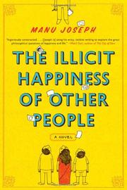 Book Cover for THE ILLICIT HAPPINESS OF OTHER PEOPLE